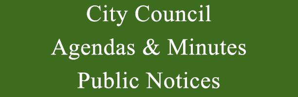 City Council Agendas & Minutes and Public Notices
